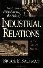 The Origins & Evolution of Industrial Relations in the United States (-ExLibrary