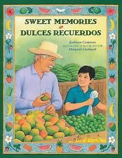 Sweet Memories Dulces recuerdos (Spanish and English Editon) (Spanish Edition)