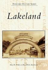 LAKELAND FLORIDA POSTCARD HISTORY SERIES BOOK  FLA 128 PAGES LAND HOMES SHOPS
