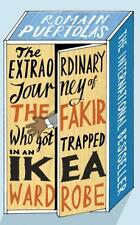 The Extraordinary Journey of the Fakir Who Got Trapped in an Ikea Wardrobe...