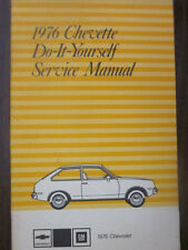 1976 Chevrolet GM Chevette Do It Yourself Service Manual 1st Edition 260280 A