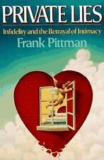 Private Lies: Infidelity and the Betrayal of Intimacy, Pittman, Frank, Good Book