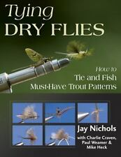 Tying Dry Flies: How to Tie and Fish Must-Have Trout Patterns-ExLibrary