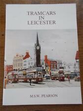 Vtg Book Tramcars in Leicester Local History Book Illustrated Real Photographs