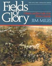 Fields of Glory: A History and Tour Guide of the Atlanta Campaign (Civil War