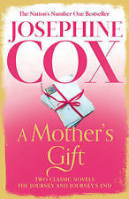 A Mother's Gift: Two Classic Novels, By Cox, Josephine,in Used but Acceptable co