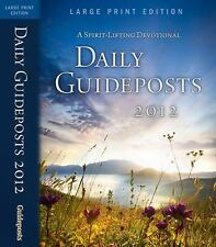 Daily Guideposts 2012 -- Large Print Edition : A Spirit-Lifting Devotional...