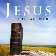 JESUS IS THE ANSWER  CD NEU