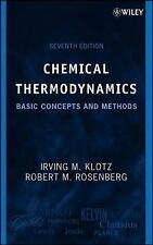 Chemical Thermodynamics : Basic Concepts and Methods by Irving M. Klotz and...