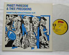 PHAST PHREDDIE & THEE PRECISIONS West Hollywood freeze-out ORIG LP AZ/BOMP(1981)