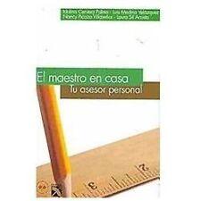 El maestro en casa/ The Teacher at Home: Tu asesor personal  (ExLib)