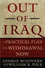 Out of Iraq: A Practical Plan for Withdrawal Now-ExLibrary