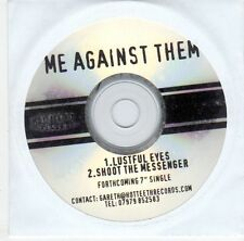 (EJ48) Me Against Them, Lustful Eyes / Shoot The Messenger - DJ CD