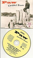 PAW COULDN'T KNOW + THE BRIDGE + DRAGLINE PROMO CD SINGLE1993