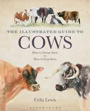 The Illustrated Guide to Cows, Celia Lewis