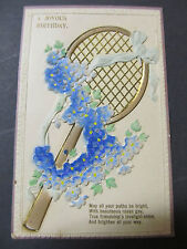Antique postcard, Tennis Racquet, Flowers embossed, used Joyous Birthday