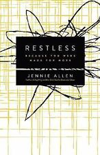 Restless : Because You Were Made for More by Jennie Allen (2014, Paperback)