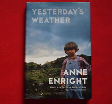 Yesterday's Weather by Anne Enright (2008, Hardcover)