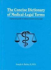 The Concise Dictionary of Medical-Legal Terms: A General Guide to Interpretation