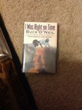 I Was Right On Time Hardcover Signed By  Buck O'Neil