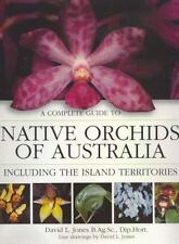 Complete Gde to Native Orchids of Australia