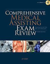 Comprehensive Medical Assisting Exam Review: Preparation for the CMA, RMA and CM