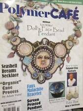 Polymer Cafe Winter 2007/2008 Magazine V6 #1 Issue #21-Jewelry/Portraits/Mirror/
