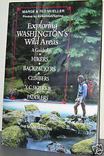 EXPLORING WASHINGTON'S WILD AREAS by M & T MUELLER 1994