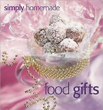 SIMPLY HOMEMADE FOOD GIFTS ~More than 325 ideas for foods & packages ~ Hardcover