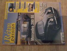 µµ Retro Passion n°195 Caillaud Citroen Rosalie Mercedes 280 SE Jaguar XK 120