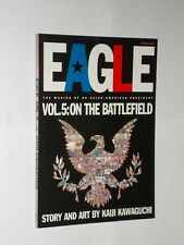 Kaiji Kawaguchi Eagle The Making Of An Asian-American President Vol.5 1st 2000.