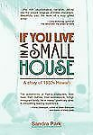 If You Live in a Small House