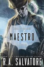 Legend of Drizzt Homecoming: Maestro 2 by R. A. Salvatore (2016, Hardcover)