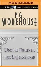 Uncle Fred in the Springtime by P. G. Wodehouse (2015, MP3 CD, Unabridged)