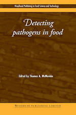 Detecting Pathogens in Food (Woodhead Publishing Series in Food Science, Technol