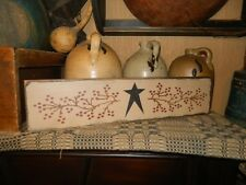 PRIMITIVE RUSTIC COUNTRY SIGN~~STAR BERRY VINES~~PIP BERRIES~~