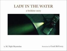 Lady in the Water : A Bedtime Story by M. Night Shyamalan (2006, Hardcover)
