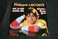 """PHILIPPE LACOSTE   SP 45T 7""""   MOI JE SUIS COMME ELLE   1981"""