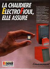 Publicité 1987  LA CHAUDIERE ELECTROFIOUL de COUSSEMENT le chauffage qui assure