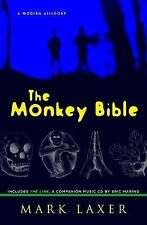 The Monkey Bible: A Modern Allegory; includes The Line, a Companion Music CD by