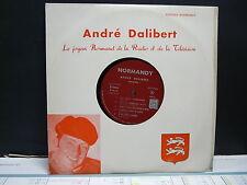 ANDRE DALLIBERT Le joyeux normand de la radio et de la télé NORMANDY 10116 25CMS