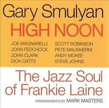 High Noon: The Jazz Soul of Frankie Laine by Gary Smulyan (CD, Jan-2009,...
