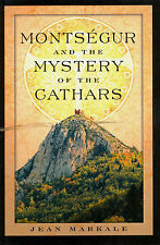 HISTORY MONTSEGUR & MYSTERY OF THE GATHARS JEAN MARKALE 2003