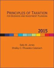Principles of Taxation for Business and Investment Planning by Sally Jones Hardc