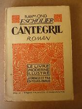 R. ESCHOLIER  Cantegril - bois de C. SERVEAU -   FERENCZI - LMI