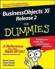 BusinessObjects XI Release 2 for Dummies by Julie Albaret, Derek Torres and...