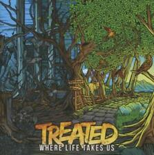 Treated - Where Life Takes Us
