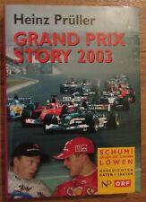 Grand Prix Story 2003 * Schumi gegen die jungen Löwen * Heinz Prüller Formel 1