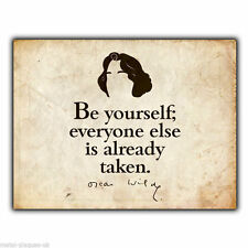 "METAL SIGN WALL PLAQUE ""Be yourself"" Oscar Wilde Quote print poster art vintage"