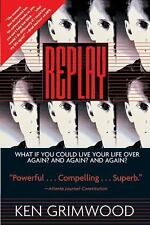 Replay by Ken Grimwood (1998, Paperback, Reprint)
